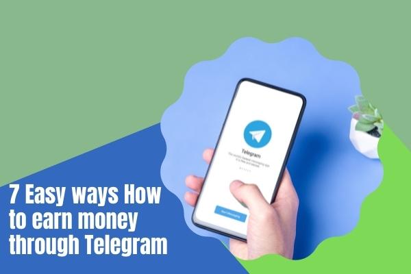 How to earn money through Telegram